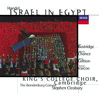 The Choir of King's College, Cambridge, The Brandenburg Consort, Stephen Cleobury – Handel: Israel in Egypt