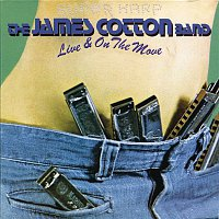 James Cotton – Live & On The Move