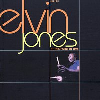 Elvin Jones – At This Point In Time
