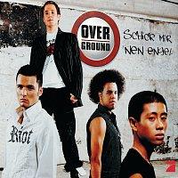 Overground – Schick Mir `Nen Engel