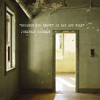 Jonathan Richman – Because Her Beauty Is Raw And Wild