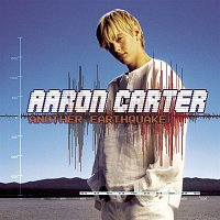 Aaron Carter – Another Earthquake!