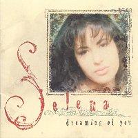 Selena – Dreaming of You