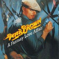Peter Brown – A Fantasy Love Affair