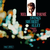 Mel Torme, The Marty Paich Orchestra – Mel Torme: Swings Shubert Alley