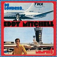 Eddy Mitchell – De Londres A Memphis