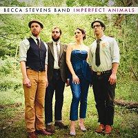 Becca Stevens Band – Imperfect Animals