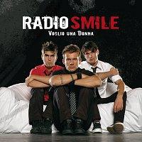 Radio Smile – Voglio Una Donna