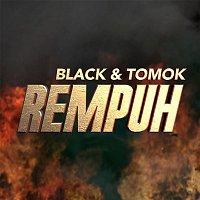Black, Tomok – Rempuh