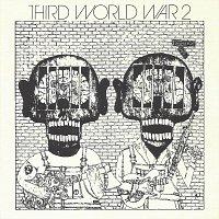 Third World War – Two