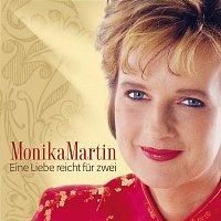 Monika Martin – Eine Liebe Reicht Fur Zwei