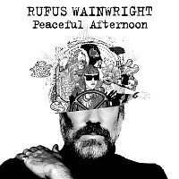 Rufus Wainwright – Peaceful Afternoon