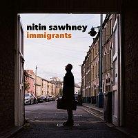 Nitin Sawhney – Immigrants