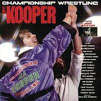Al Kooper – Championship Wrestling