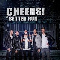 Cheers! – Better Run