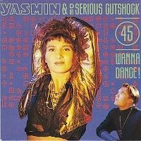 Yasmin, De Serious Cutshock – Wanna Dance