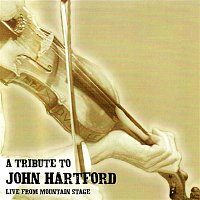 Various Artists.. – A Tribute To John Hartford (Live From Mountain Stage)