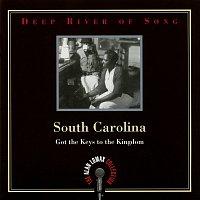"Různí interpreti – Deep River Of Song: South Carolina, ""Got The Keys To The Kingdom"" - The Alan Lomax Collection"