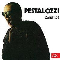 Pestalozzi – Zařiď to!