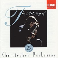 Christopher Parkening – The Artistry Of Christopher Parkening