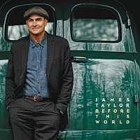 James Taylor – Before This World