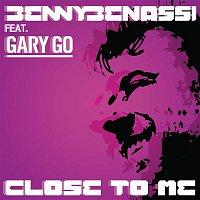Benny Benassi, Gary Go – Close to Me