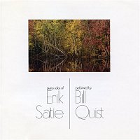 Bill Quist, Erik Satie – Piano Solos of Erik Satie