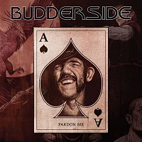 Budderside – Pardon Me (feat. Phil Campbell)