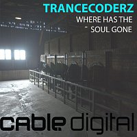 Trancecoderz – Where Has The Soul Gone