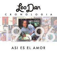 Leo Dan – Leo Dan Cronología - Así Es El Amor (1996)