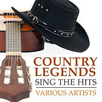 Various Artists.. – Country Legends Sing the Hits