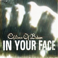 Children of Bodom – In Your Face