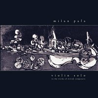 Milan Pala – Violin Solo 1 - Milan Pala