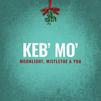 Keb' Mo' – Moonlight, Mistletoe & You