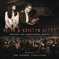 Keith & Kristyn Getty – Live At The Gospel Coalition