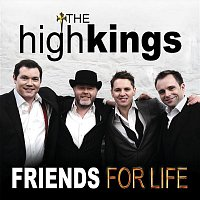 The High Kings – Friends for Life