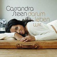 Cassandra Steen – Darum leben wir [Digital Version]