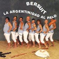 Bersuit Vergarabat – La Argentinidad Al Palo