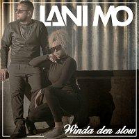 Lani Mo – Winda den slow