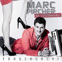 Marc Pircher – Frauensache