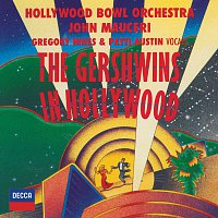 Hollywood Bowl Orchestra, John Mauceri – The Gershwins In Hollywood