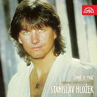 Stanislav Hložek – Život je rváč (plánované, nevydané LP+bonusy)