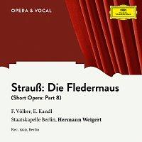 Franz Volker, Eduard Kandl, Staatskapelle Berlin, Hermann Weigert – Strauss: Die Fledermaus: Part 8
