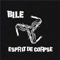 Esprit De Corpse – Bile