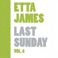 Etta James – Last Sunday Vol.  4