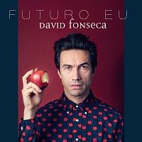 David Fonseca – Futuro Eu