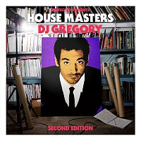 Various Artists.. – Defected Presents House Masters - DJ Gregory (Second Edition)