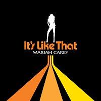 Mariah Carey – It's Like That [E-Single]