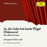 Margarete Klose, Orchester der Deutschen Oper Berlin, Chor der Staatsoper Berlin – Bizet: Carmen, WD 31: Ja, die Liebe hat bunte Flugel (Habanera) [Sung in German]