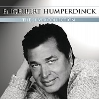 Engelbert Humperdinck – Silver Collection